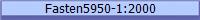 Fasten5950-1: 2000